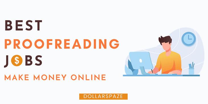 Best online proofreading jobs